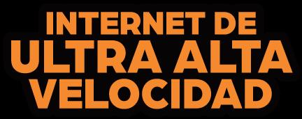 Internet de Ultra Alta Velocidad